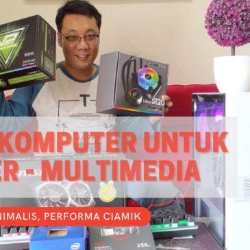 Rakit Komputer Untuk Render dan Multimedia, Badget Minimalis